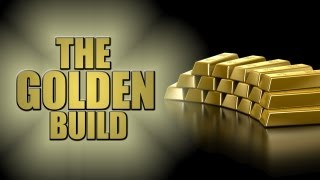 Newegg TV_ The Golden Build
