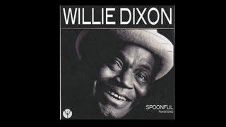 Watch Willie Dixon Spoonful video