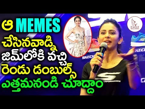 Rakul preet Singh gets angry over Memes on her Fitness | Eagle Media Works