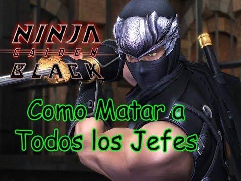 Ninja Gaiden Black - Como Matar a Todos los Jefes