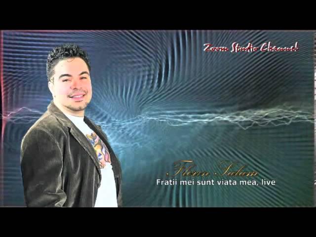 FLORIN SALAM  FRATII MEI SUNT VIATA MEA, LIVE, ZOOM STUDIO