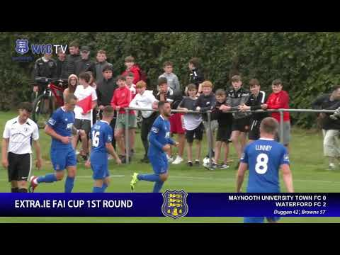 Maynooth University Town 0-2 Waterford FC - EXTRA.IE FAI CUP [11.8.19]