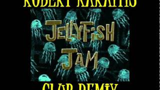 JELLYFISH JAM - CLUB REMIX by Robert Karaitis