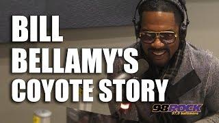 Bill Bellamy's Coyote Story