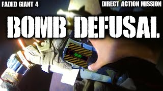Faded Giant 4 Direct Action Mission Part 2: Bomb Defusal