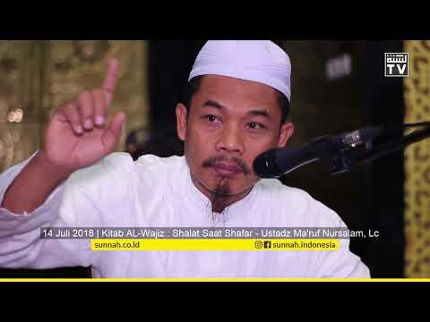 Kitab Al-Wajiz : Shalat Saat Shafar - Ustadz Ma'ruf Nursalam, Lc