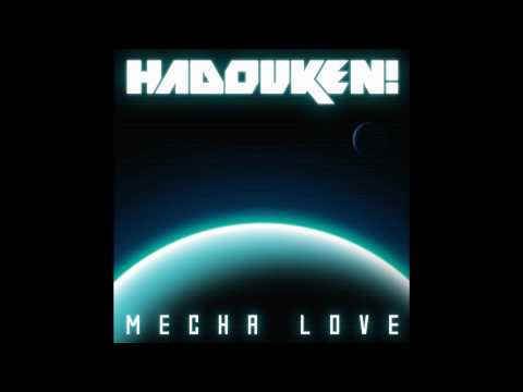 Hadouken - Mecha Love