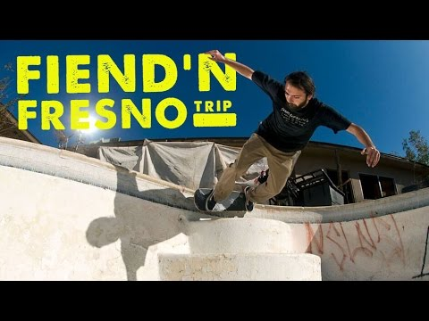 Vagrant fiendn' Fresno Trip
