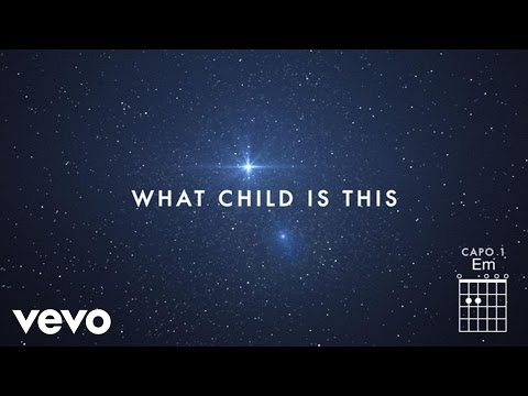 Chris Tomlin - What Child Is This