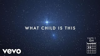 Chris Tomlin What Child Is This Live And Chords Ft All Sons Daughters