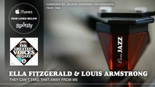 Ella Fitzgerald Louis Armstrong They Can 39 T Take That Away From Me 1956