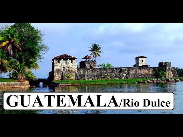 Guatemala (Beautiful) Rio Dulce