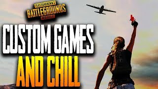 CUSTOM GAMES and CHILL PUBG MOBILE