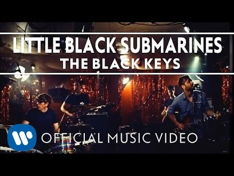 The Black Keys - Little Black Submarines (Official Video) Music Videos