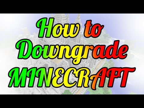 HOW TO DOWNGRADE MINECRAFT [1.7 to 1.6.4] [BEST] Jar download
