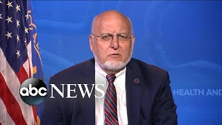 CDC director reacts to Trump blaming WHO and preventing second wave l ABC News