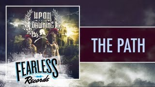 Watch Upon This Dawning The Path video