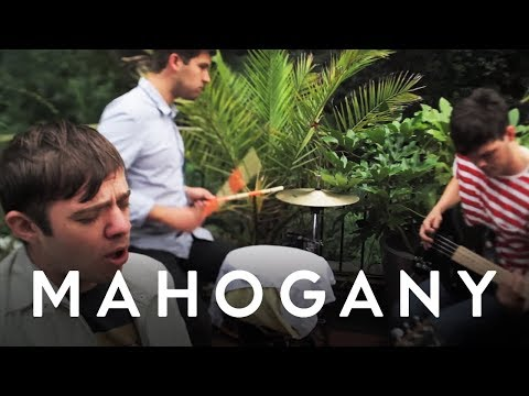 Everything Everything - MY KZ, UR BF // Mahogany Session