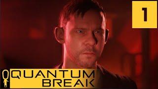 Quantum Break - Act 1 Scene 2 - The Campus Escape - Let's Play - Quantum Break Walkthrough Part 1
