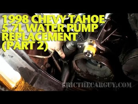 1998 Chevy Tahoe 5.7L Water Pump Replacement (Part 2) -EricTheCarGuy