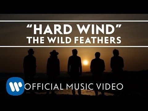 The Wild Feathers - Hard Wind