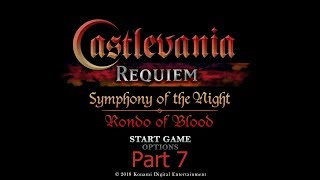 Castlevania Requiem: Symphony Of The Night | Part 7