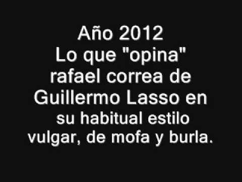 Rafael Correa opina de Guillermo Lasso