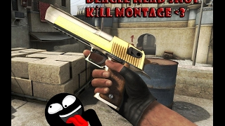 Headshot Derlemelerim - [CS:GO Deagle Kill Montage #1] | I Protection TV