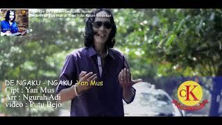 Download Lagu Yan Mus - DE NGAKU NGAKU - Dapatkan DVD Album De Ngaku Ngaku the best of Yan Mus Gratis STAFABAND