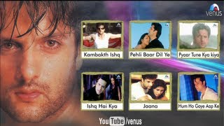 Kambakkht Ishq - Fardeen Khan Songs Jukebox