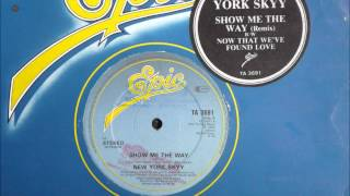 New York Skyy - Show Me The Way