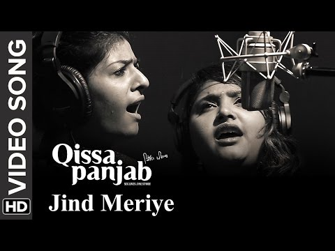 Jinde Meriye (Video Song) | Qissa Panjab | Nooran Sisters