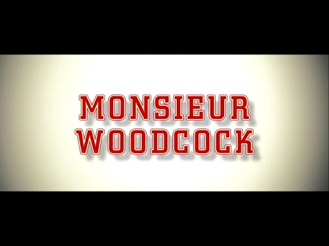 Monsieur Woodcock