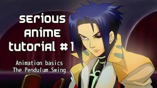 Serious Anime tutorial #1 Important Animation prinicple