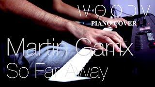 Martin Garrix - So Far Away ft. David Guetta, Jamie Scott, Romy Dya // WOODV Piano Cover