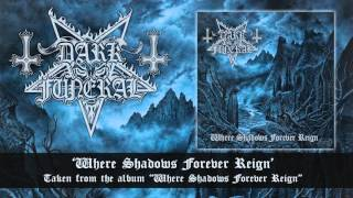 DARK FUNERAL - Where Shadows Forever Reign (audio)