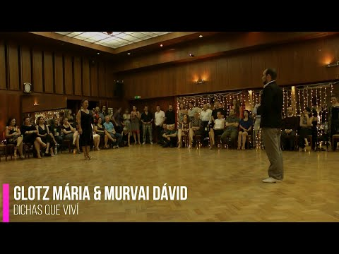 Glotz Mária and Murvai Dávid - Dichas Que Viví