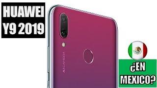 ¿Huawei Y9 2019 En México?!!!