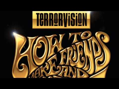 Terrorvision - What Shall We Do