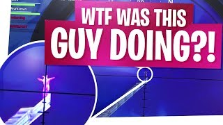 WTF was this guy doing?! - Fortnite Battle Royale Funny Moments & Fails