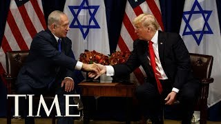 President Trump Welcomes Prime Minister Netanyahu At White House Amid Embassy Scandal | TIME