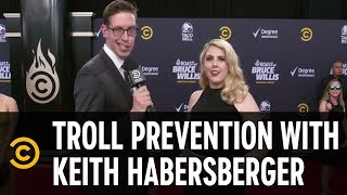 "Troll Prevention with Keith Habersberger from ""The Try Guys"" - Roast of Bruce Willis"