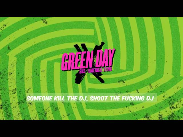Green Day-Kill The DJ-Lyrics-HD