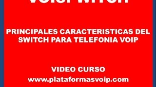 Manual VOIPSWITCH Caracteristicas - www.plataformasvoip.com Parte 1