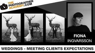 ACADEMY LIVE | Fiona Ingvarsson - Wedding Photography: Meeting Clients Expectations