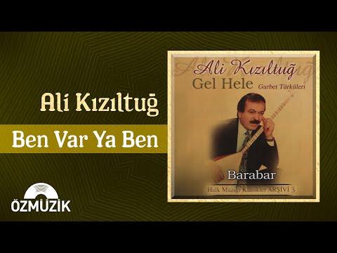 Ali Kızıltuğ – Ben Varya Ben