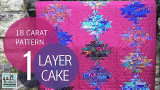 18 Carat Quilt Pattern Video Tutorial - Layer Cake Quilt Pattern