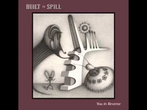 Built To Spill - Saturday