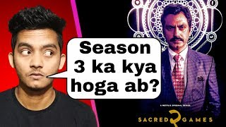 Sacred games season 2 ending explained and Review | Kya season 3 ayega?