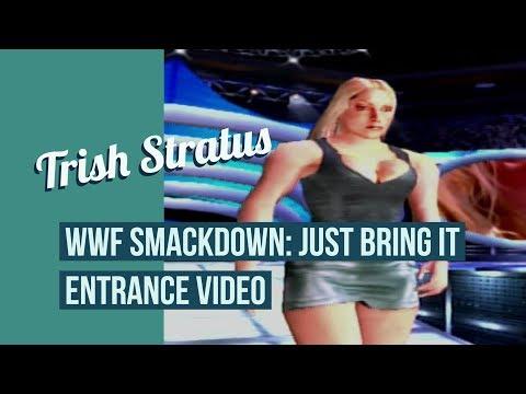 Trish Stratus - WWF Smackdown: Just Bring it Entrance thumbnail